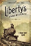 img - for Liberty's Inheritance (A Woman of Entitlement) (Volume 1) book / textbook / text book