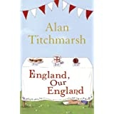 England, Our Englandpar Alan Titchmarsh