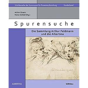 Spurensuche (Schriftenreihe der Kommission für Provenienzforschung)