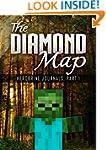 The Diamond Map: Herobrine Journals,...