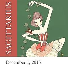 Sagittarius: December 01, 2015  by Tali Edut, Ophira Edut Narrated by Lesa Wilson