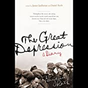 The Great Depression: A Diary | [James Ledbetter, Daniel B. Roth]