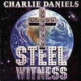 Steel Witnessby Charlie Daniels
