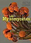 Les Myxomyc�tes : 2 volumes