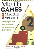 img - for Math Games for Middle School: Challenges and Skill-Builders for Students at Every Level [Paperback] [1998] (Author) Mario Salvadori, Joseph P. Wright book / textbook / text book
