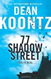 Cover of 77 Shadow Street by Dean Koontz 0007326955