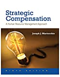 img - for Strategic Compensation: A Human Resource Management Approach (9th Edition) book / textbook / text book