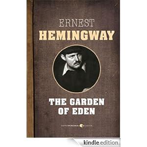 The Garden Of Eden Ebook Ernest Hemingway Kindle Store
