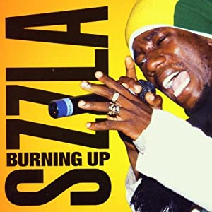 sizzla burning up