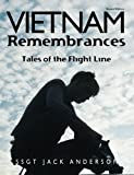 Vietnam Remembrances: 2nd Edition