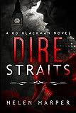 Dire Straits (Bo Blackman Book 1) (English Edition)