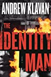 The Identity Man: An Otto Penzler Book