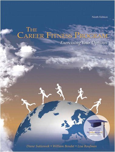 The Career Fitness Program: Exercising Your Options, 9th...
