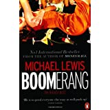 Boomerang: The Biggest Bustby Michael Lewis