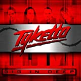 Dig in Deep by Tyketto (2012) Audio CD