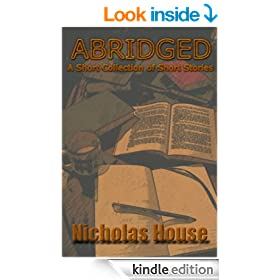 Abridged! A Short Collection of Short Stories
