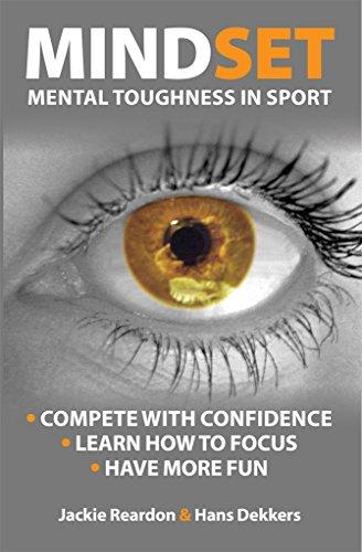 Mindset: Mental Toughness In Sport by Jackie Reardon & Hans Dekkers ebook deal