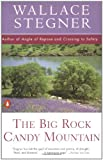 The Big Rock Candy Mountain (Contemporary American Fiction) (0140139397) by Stegner, Wallace