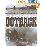 American Outback: The Oklahoma Panhandle in the Twentieth Century (Plains Histories) by Richard Lowitt