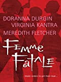 Femme Fatale: Shaken and Stirred\End Game\The Get-Away Girl (Feature Anthology)