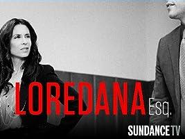 Loredana, Esq. Season 1 [HD]