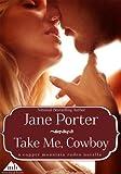 Take Me, Cowboy (Copper Mountain Rodeo Book 4) (English Edition)