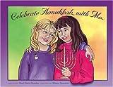 Celebrate Hanukkah with Me