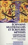 Ecrivains multilingues et �critures m...