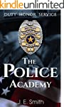 The Police Academy: A Guide To Starti...