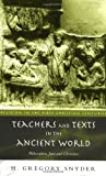 Teachers and Texts in the Ancient World: Philosophers, Jews and Christians (Religion in the First Christian Centuries)
