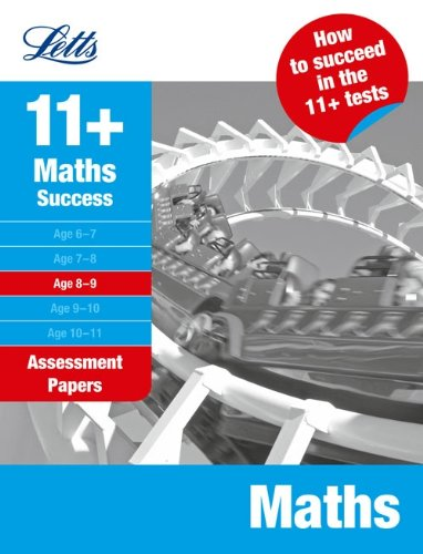 Maths Age 8-9: Assessment Papers (Letts 11+ Success)
