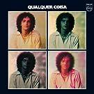 Qualquer Coisa (Remixed Original Album)