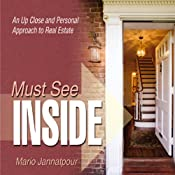 Must See Inside: An Up Close and Personal Approach to Real Estate | [Mario Jannatpour]