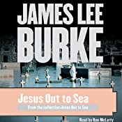 Jesus Out to Sea: Stories (Unabridged Selections) | [James Lee Burke]
