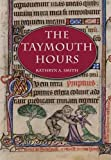 The Taymouth Hours: Stories and the Construction of the Self in Late Medieval England