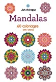 Mandalas: 60 coloriages anti-stress...
