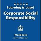 Corporate Social Responsibility Hörbuch von  IntroBooks Gesprochen von: Andrea Giordani