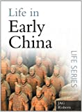 Life in Early China (Sutton Life)