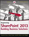 Beginning SharePoint 2013: Building B...