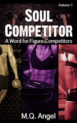 SOUL COMPETITOR: A WORD FOR FIGURE COMPETITORS