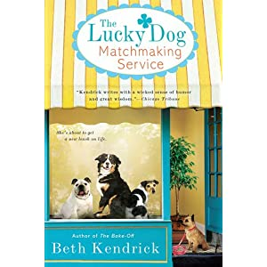Lucky Dog Matchmaking Service by Beth Kendrick