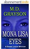 Mona Lisa Eyes (Danny Logan Mystery #4) (English Edition)