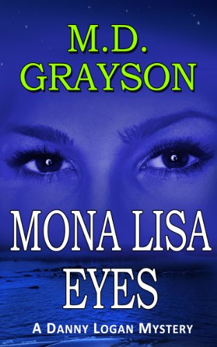 A KND readers' fave is back — and it's totally FREE today! Mona Lisa Eyes (Danny Logan Mystery #4)