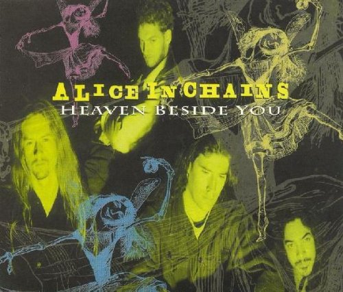 Alice In Chains - Heaven Beside You - Zortam Music