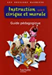 Instruction civique et morale cycle 3...