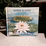 Water Plants (Let's-Read-and-Find-Out Science Books) (0690007388) by Pringle, Laurence P.
