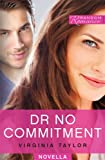 img - for Dr No Commitment (Random Romance) book / textbook / text book