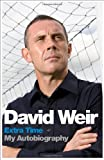 David Weir: Extra Time: My Autobiography