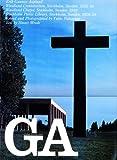 GA No.62〈エリック・グンナアル・アスプルンド〉森の火葬場・森の礼拝堂1935-40/ストックホルム公立図書館1920-28 (グローバル・アーキテクチュア)