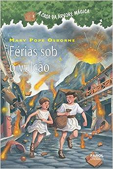 Casa da Árvore Mágica 13. Férias Sob o Vulcão (Em Portuguese do